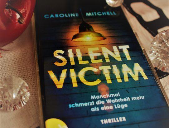 """Rezension zu """"Silent Victim"""" von Caroline Mitchell"""