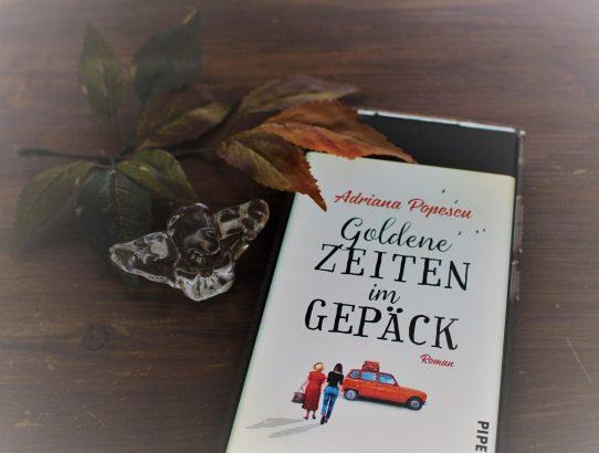 """Rezension zu """"Goldene Zeiten im Gepäck"""" von Adriana Popescu"""