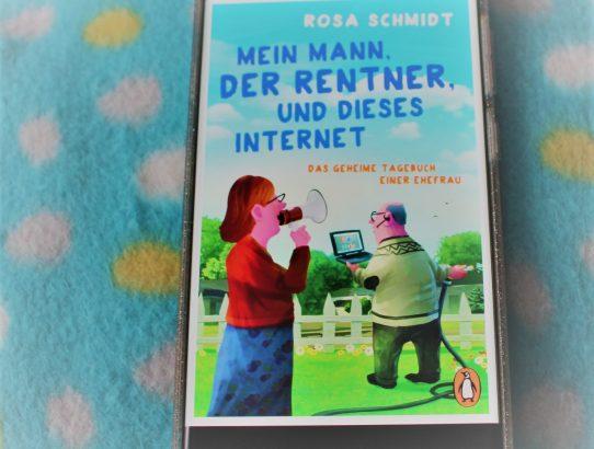 """Rezension zu """"Mein Mann, der Rentner, und dieses Internet"""" von Rosa Schmidt"""